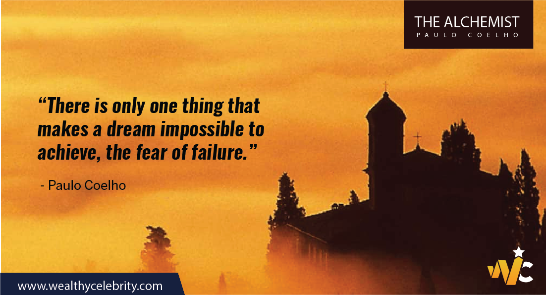 The Alchemist quotes about dream, fear and failure