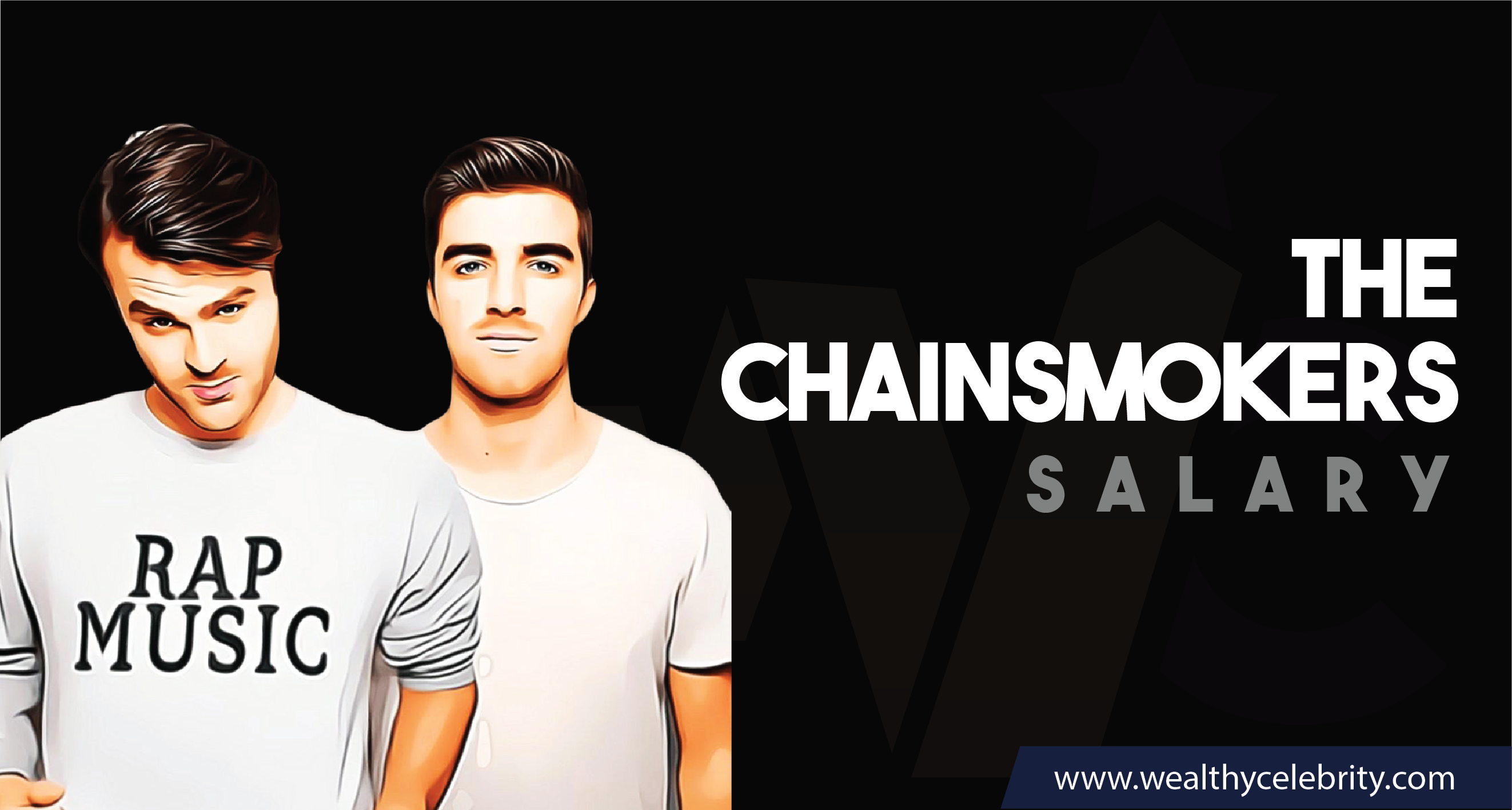 The Chainsmokers DJ - Current Salary Net Worth