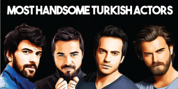 Top 11 Famous and Most Handsome Turkish Actors