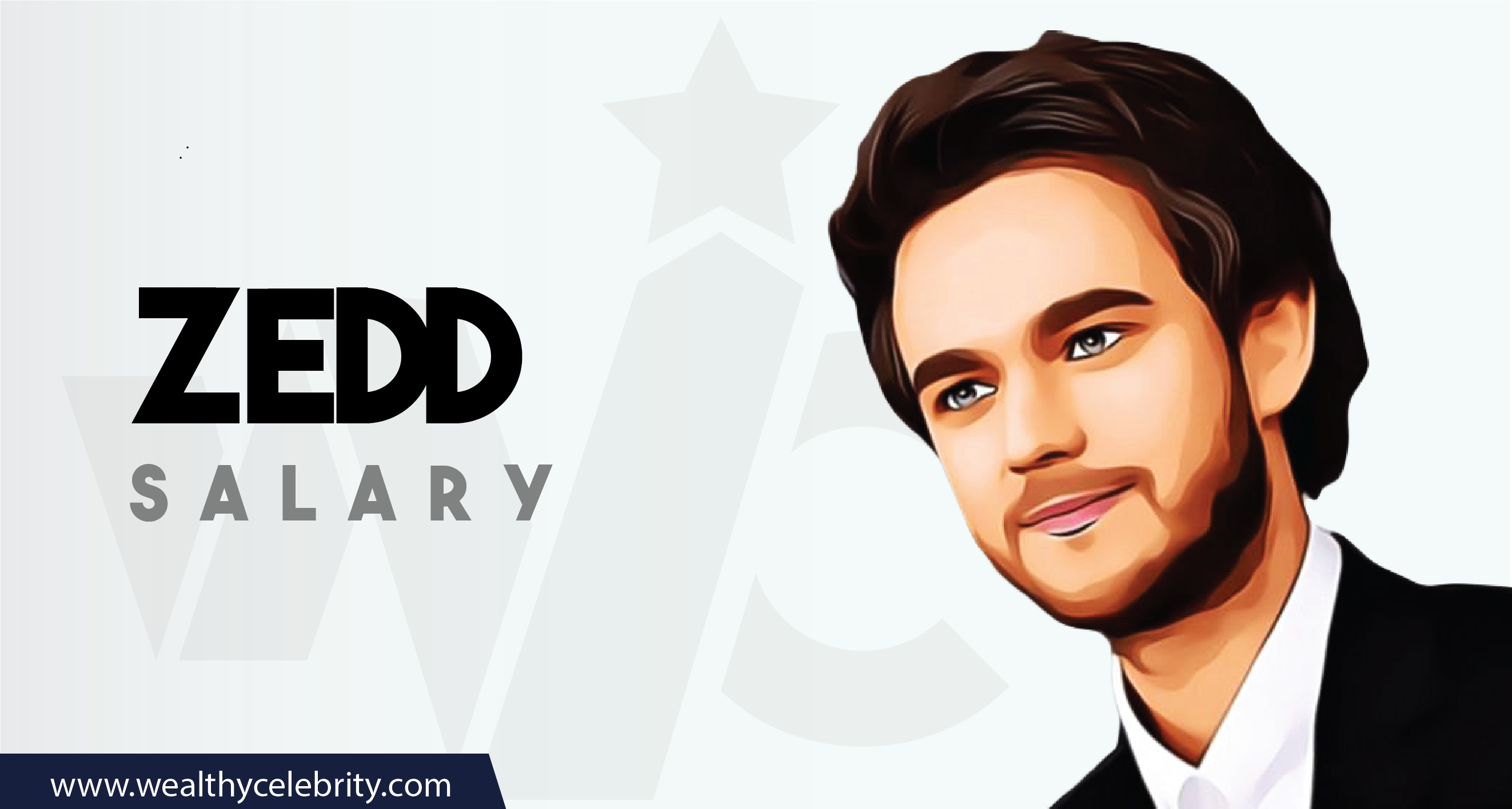 Zedd DJ - Current Salary Net Worth