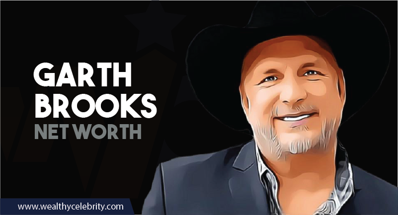 Garth Brooks - Net Worth