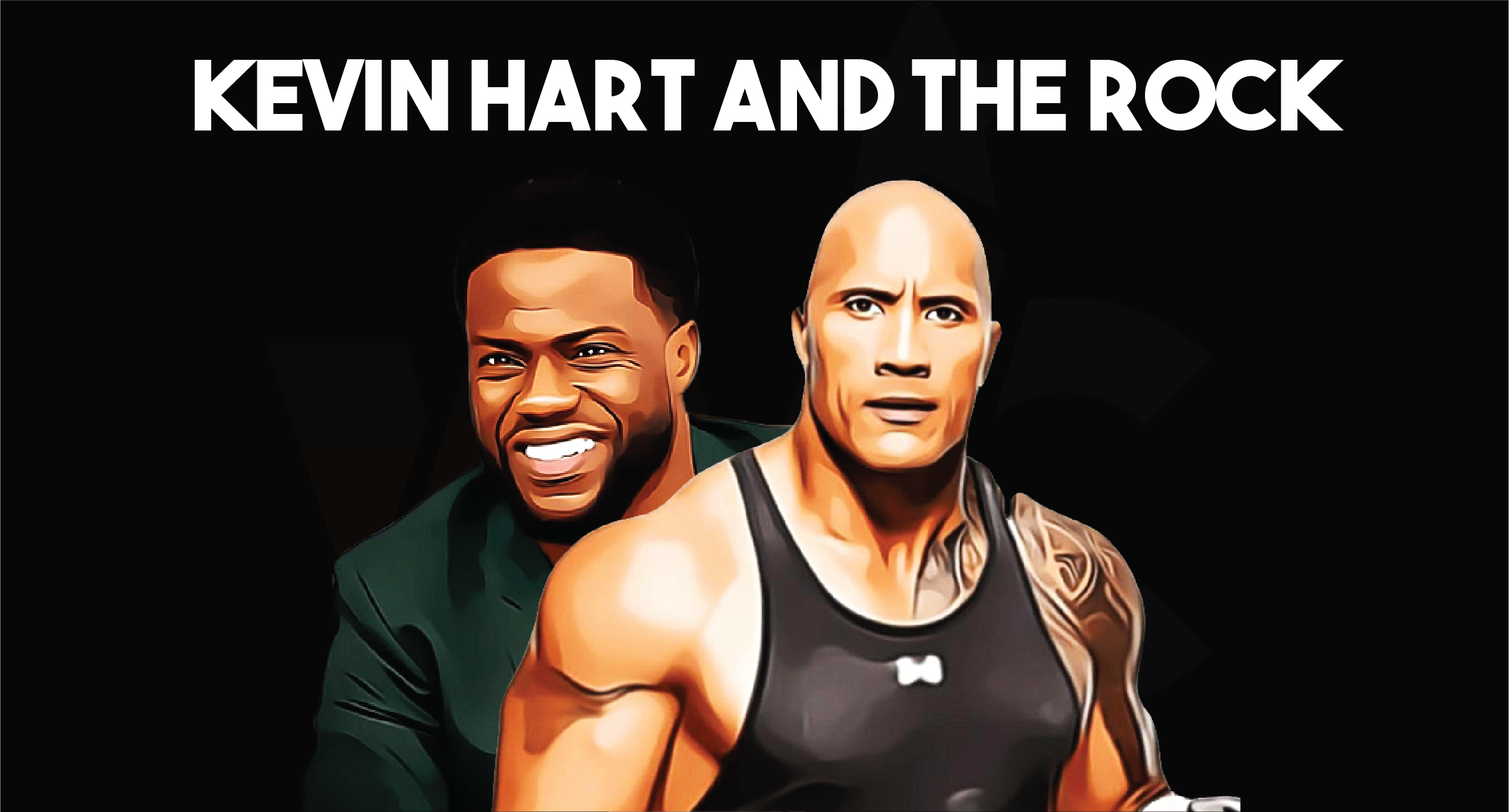 Kevin Hart and The Rock