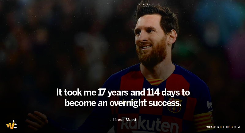 Lionel Messi Quotes about struggle and hardwork
