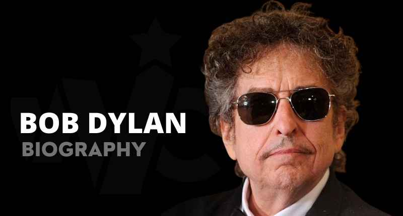 Bob Dylan Net Worth, Albums, Age, Wife, Son And Quotes
