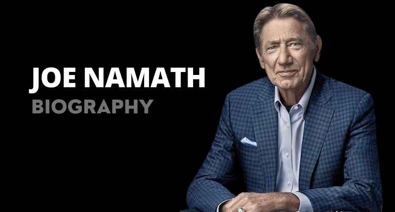 Joe Namath Net Worth, Wife, Age, Quotes, Height And Wikipedia