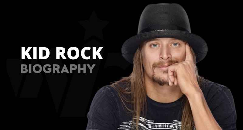 Kid Rock Net Worth, Wife, Albums, Wife, Pictures, Quotes And Wikipedia