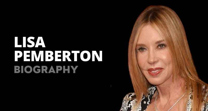 Lisa Pemberton Net Worth, Wife, Son, Height And Wikipedia
